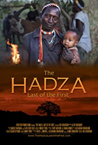Primary photo for The Hadza: Last of the First