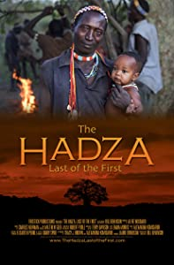 Downloads free full movie The Hadza: Last of the First by [UHD]