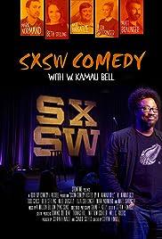 SXSW Comedy With W. Kamau Bell (2015) 1080p