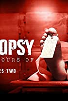 Autopsy: The Last Hours of
