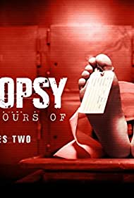 Autopsy: The Last Hours of (2014) Poster - TV Show Forum, Cast, Reviews