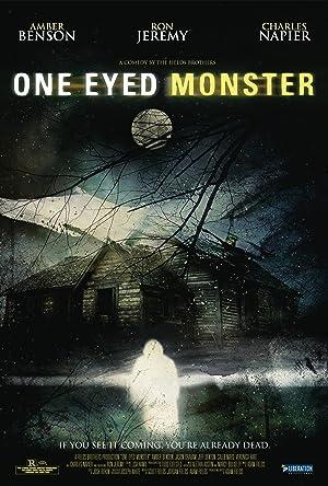 One-Eyed Monster (2008)