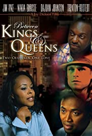 Between Kings and Queens Poster