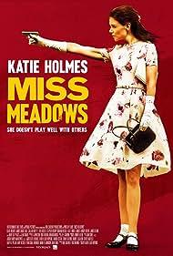 Katie Holmes in Miss Meadows (2014)