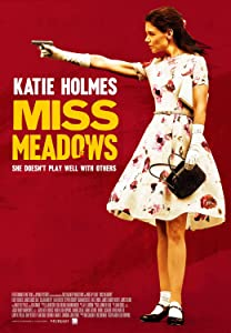 Watch online direct movies Miss Meadows USA [XviD]
