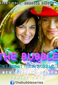Primary photo for The Bubble