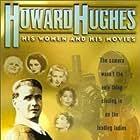 Howard Hughes: His Women and His Movies (2000)
