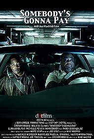 Somebody's Gonna Pay (2008)