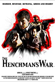 The Henchman's War (2012) 720p