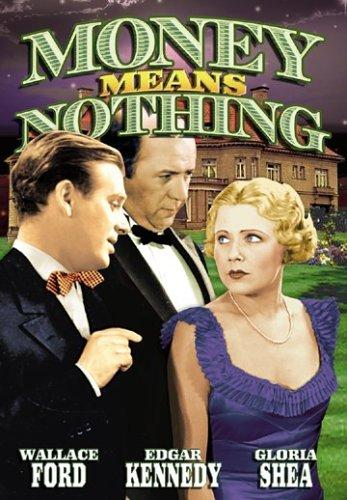 Wallace Ford, Edgar Kennedy, and Gloria Shea in Money Means Nothing (1934)