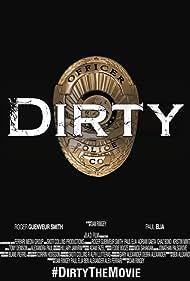 Dirty (2016)