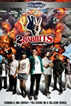 Two Rabbits (2012) Poster