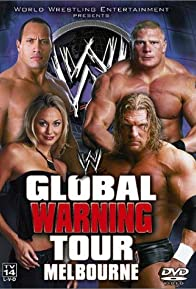 Primary photo for WWE Global Warning Tour: Melbourne