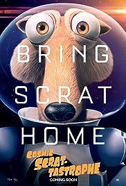 Cosmic Scrat-tastrophe Poster