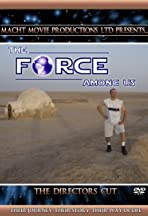 The Force Among Us