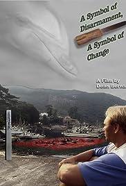 A Symbol of Disarmament, a Symbol of Change Poster