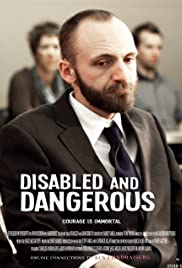 Disabled and Dangerous Poster