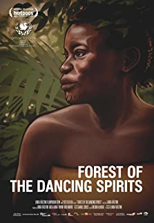 Forest of the Dancing Spirits (2013)