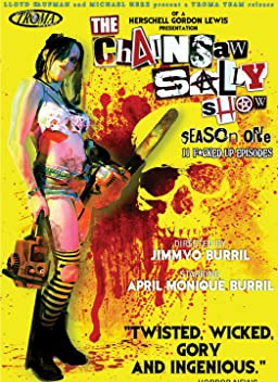 The Chainsaw Sally Show (2010)