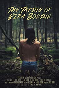 Official Poster for 'The Taking of Ezra Bodine'.