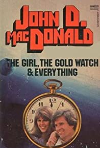 Primary photo for The Girl, the Gold Watch & Everything
