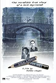 Steal a Pencil for Me Poster