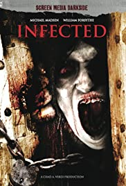 Infected (2013) Poster - Movie Forum, Cast, Reviews