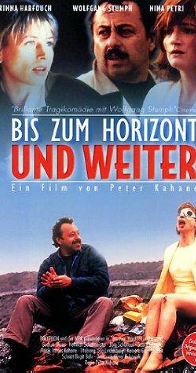 Bis Zum Horizont Und Weiter 1999 Imdb