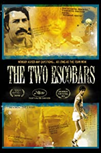 ipod mp4 movie downloads The Two Escobars by Nicolas Entel [flv]