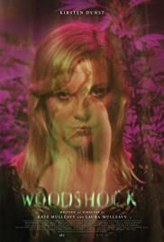 Woodshock (2017) Poster - Movie Forum, Cast, Reviews