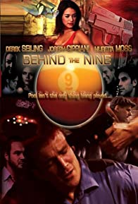 Primary photo for Behind the Nine