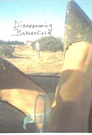 Disappearing Bakersfield Poster