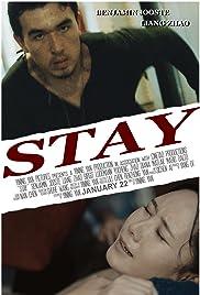 Stay (2016) - IMDb