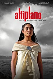 Altiplano (2009) Poster - Movie Forum, Cast, Reviews