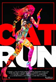 Cat Run (2011) Poster - Movie Forum, Cast, Reviews