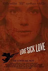 Love Sick Love Official Theatrical Poster - Starting April 19, 2013