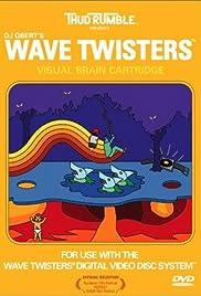 Wave Twisters (2001) - IMDb
