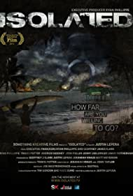 Isolated (2013) Poster - Movie Forum, Cast, Reviews