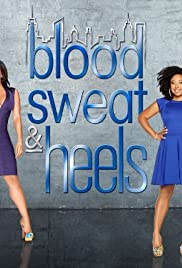 Blood Sweat and Heels Poster