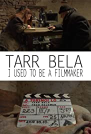 Tarr Béla, I Used to Be a Filmmaker Poster