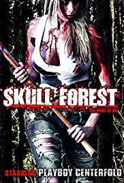 Skull Forest(2012) Poster - Movie Forum, Cast, Reviews