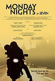 Monday Nights at Seven Poster