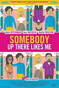 Somebody Up There Likes Me (2012)