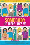 Somebody Up There Likes Me Movie Review
