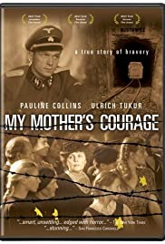 My Mother's Courage Poster