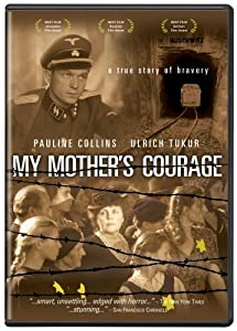 My Mother's Courage none