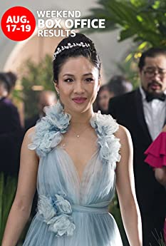 'Crazy Rich Asians' topped the weekend box office while 'Mile 22' fell short of expectations. Here's a rundown of the top performers at the domestic box office for the weekend of August 17 to 19.