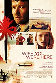 Wish You Were Here (2012) Poster - Movie Forum, Cast, Reviews