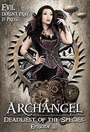 Archangel: Deadliest of the Species Poster