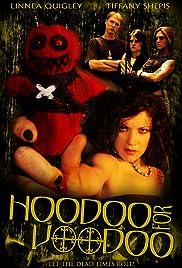 Hoodoo for Voodoo Poster